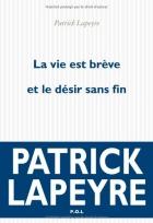"""Couverture du livre : """"La vie est brève et le désir sans fin"""""""