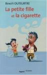 """Couverture du livre : """"La petite fille et la cigarette"""""""
