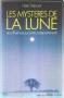 """Couverture du livre : """"Les mystères de la lune"""""""