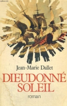 """Couverture du livre : """"Dieudonné Soleil"""""""