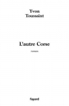 """Couverture du livre : """"L'autre Corse"""""""