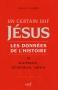 """Couverture du livre : """"Jésus, un certain juif. 3"""""""