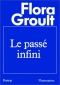 """Couverture du livre : """"Le passé infini"""""""