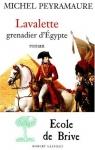 """Couverture du livre : """"Lavalette, grenadier d'Egypte"""""""