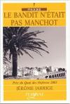 """Couverture du livre : """"Le bandit n'était pas manchot"""""""