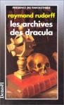 """Couverture du livre : """"Les archives des Dracula"""""""