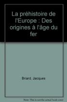 """Couverture du livre : """"La préhistoire de l'Europe"""""""