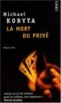 """Couverture du livre : """"La mort du privé"""""""