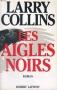 """Couverture du livre : """"Les aigles noirs"""""""