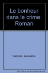 """Couverture du livre : """"Le bonheur dans le crime"""""""