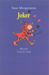 """Couverture du livre : """"Joker"""""""