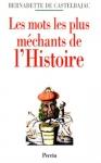 """Couverture du livre : """"Les mots les plus méchants de l'Histoire"""""""