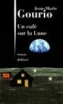 """Couverture du livre : """"Un café sur la Lune"""""""