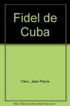 """Couverture du livre : """"Fidel de Cuba"""""""