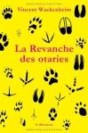 """Couverture du livre : """"La revanche des otaries"""""""