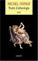 """Couverture du livre : """"Traité d'athéologie"""""""