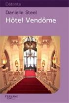 """Couverture du livre : """"Hôtel Vendôme"""""""
