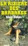 """Couverture du livre : """"La rizière des barbares"""""""