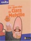 """Couverture du livre : """"Les deux vies de Clara Melville"""""""