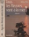 """Couverture du livre : """"Tous les fleuves vont à la mer"""""""
