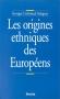 """Couverture du livre : """"Les origines ethniques des Européens"""""""