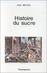 """Couverture du livre : """"Histoire du sucre"""""""