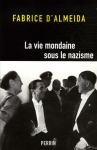 """Couverture du livre : """"La vie mondaine sous le nazisme"""""""