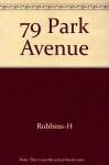 """Couverture du livre : """"79, Park avenue"""""""