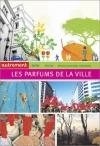 """Couverture du livre : """"Les parfums de la ville"""""""
