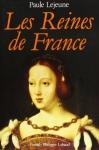 """Couverture du livre : """"Les reines de France"""""""