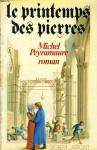 """Couverture du livre : """"Le printemps des pierres"""""""