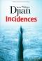 """Couverture du livre : """"Incidences"""""""