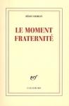 """Couverture du livre : """"Le moment fraternité"""""""