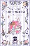 """Couverture du livre : """"Madame Pamplemousse et ses fabuleux délices"""""""