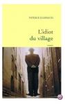 """Couverture du livre : """"L'idiot du village"""""""