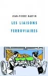 """Couverture du livre : """"Les liaisons ferroviaires"""""""