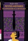 """Couverture du livre : """"Petites histoires des expressions de la mythologie"""""""