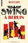 """Couverture du livre : """"Swing à Berlin"""""""