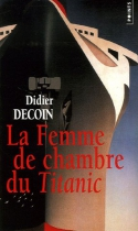 """Couverture du livre : """"La femme de chambre du Titanic"""""""