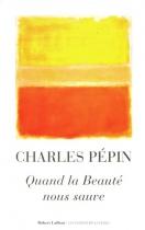 """Couverture du livre : """"Quand la beauté nous sauve"""""""