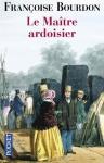 """Couverture du livre : """"Le maître ardoisier"""""""