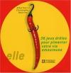 """Couverture du livre : """"36 jeux drôles pour pimenter votre vie sexuelle"""""""