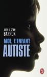 """Couverture du livre : """"Moi, l'enfant autiste"""""""