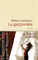"""Couverture du livre : """"La garçonnière"""""""