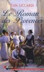 """Couverture du livre : """"Le roman des Provences"""""""