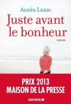 """Couverture du livre : """"Juste avant le bonheur"""""""