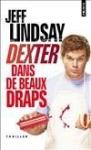"""Couverture du livre : """"Dexter dans de beaux draps"""""""