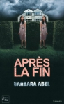 """Couverture du livre : """"Après la fin"""""""