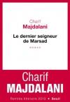 """Couverture du livre : """"Le dernier seigneur de Marsad"""""""