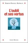 """Couverture du livre : """"L'oubli et ses vertus"""""""